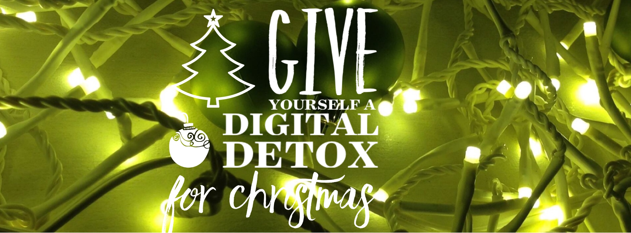 digital detox christmas banner