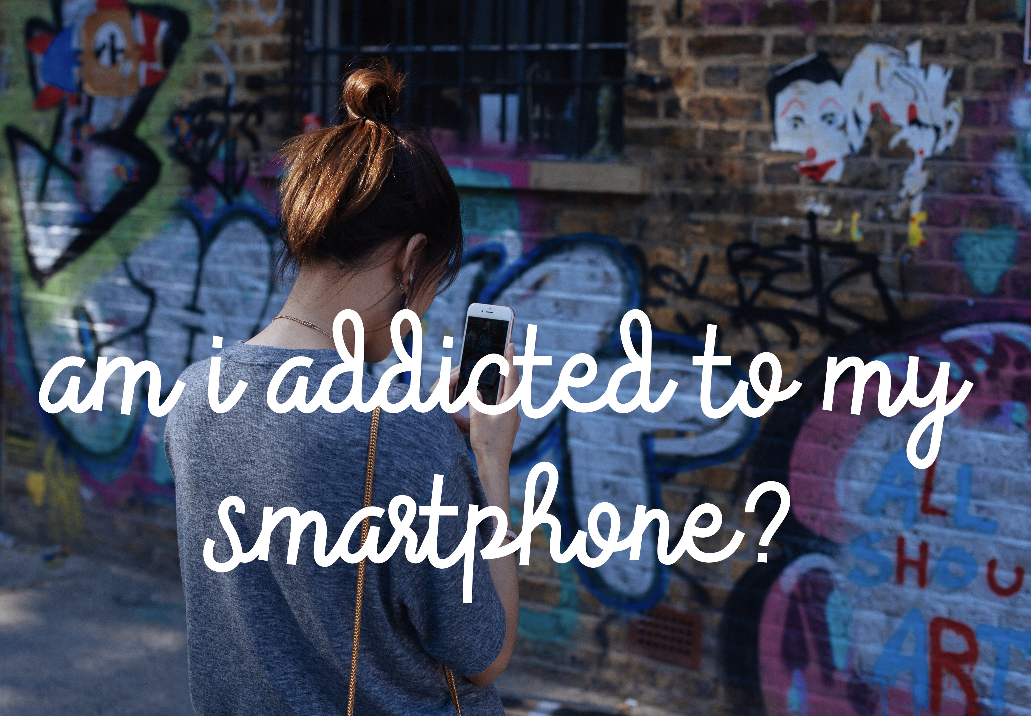 Am I ADDICTED to my smartphone?