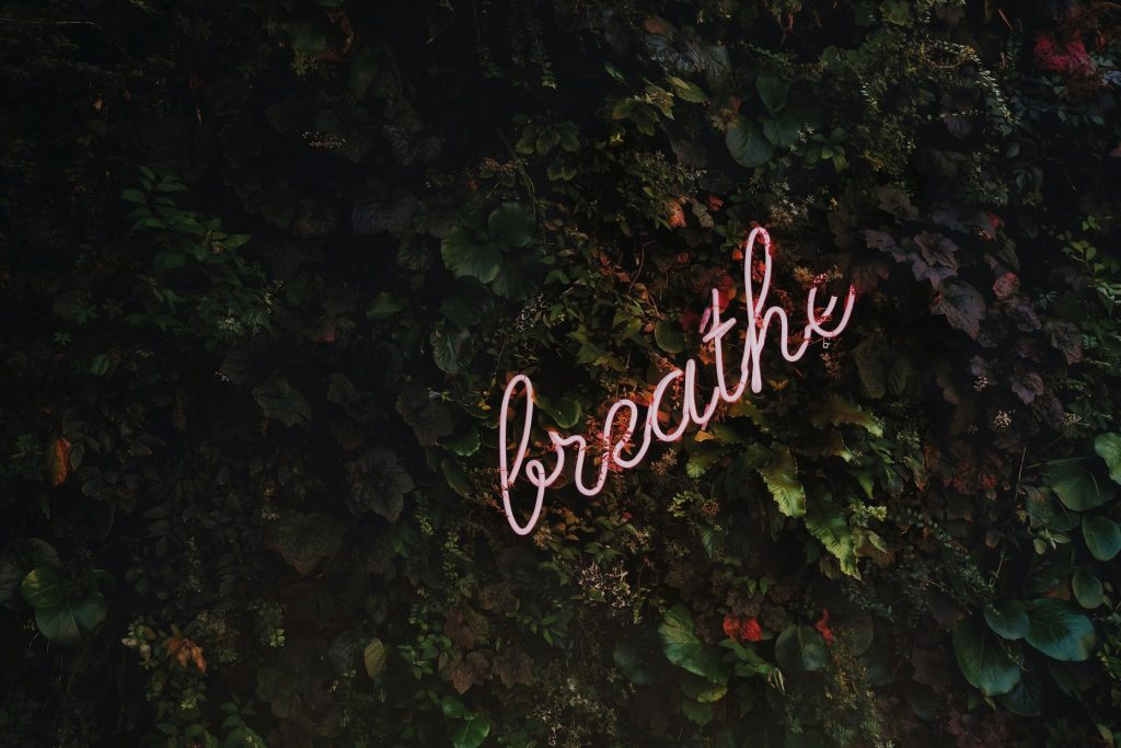 Breathe Sign - Mindfulness Meditation