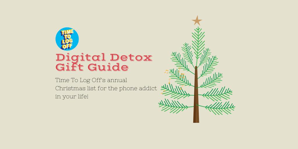 Digital Detox Christmas Gift Guide