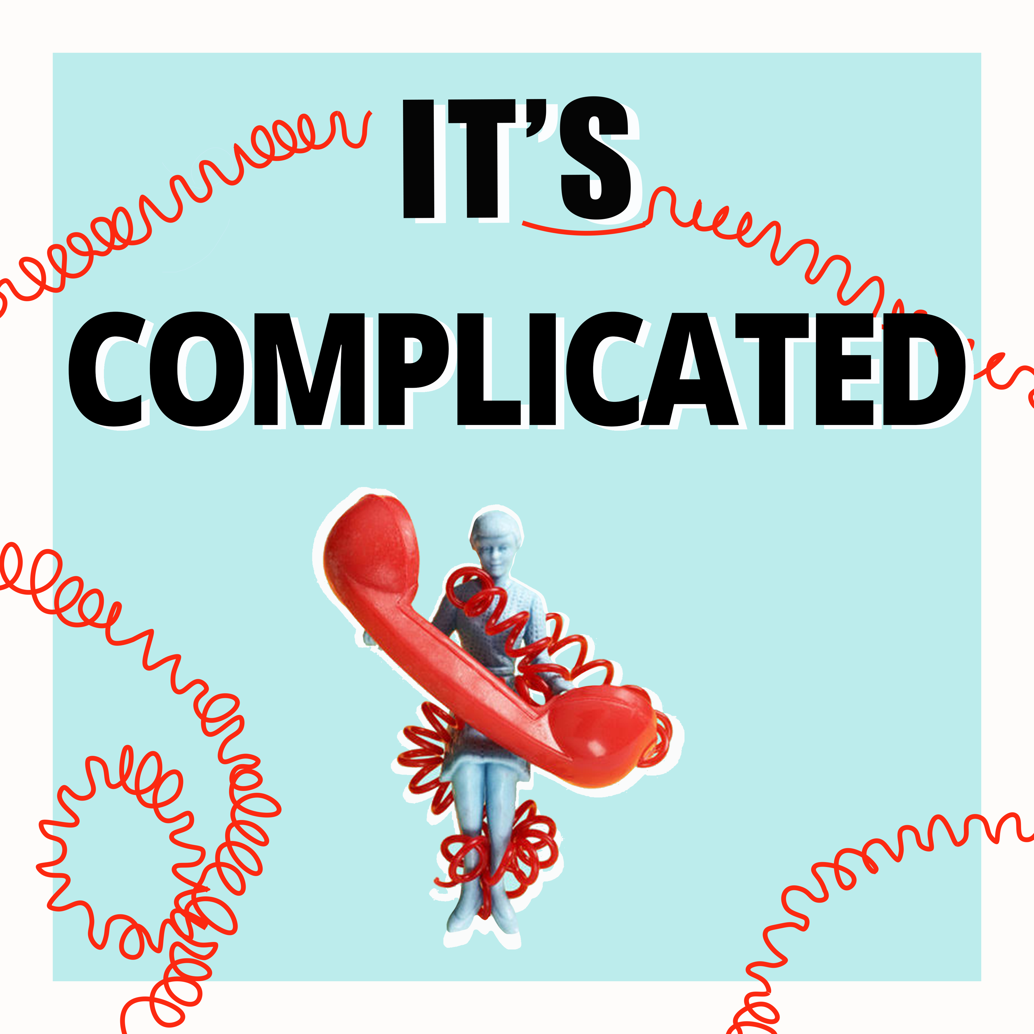 it's Complicated: Untangling Your Relationship with Your Phone