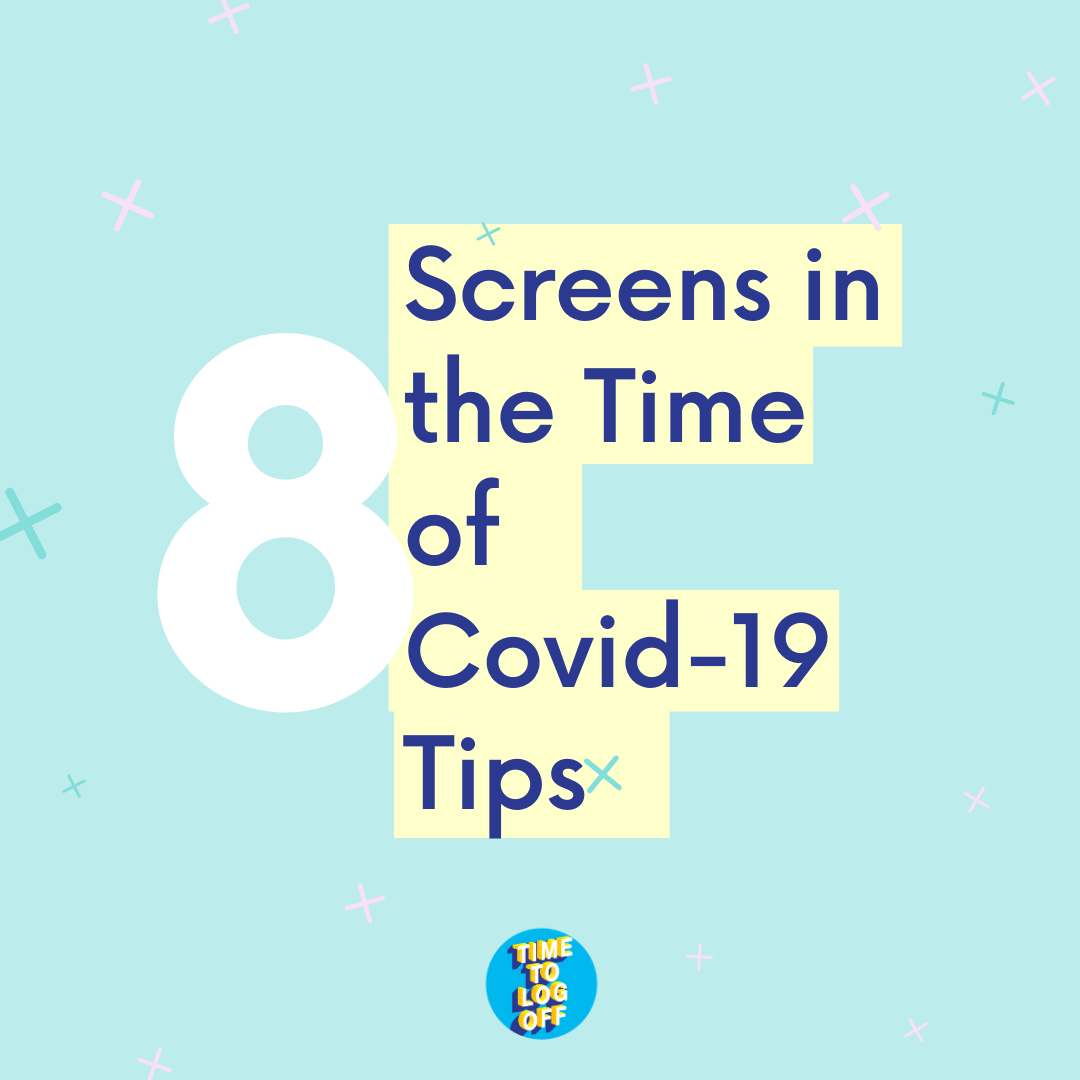 Screens and Covid-19