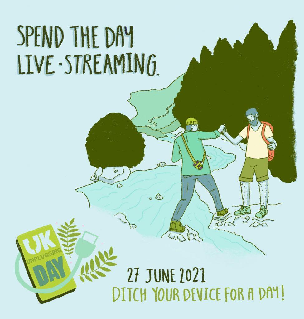 UK Unplugging Day 27 June 2021